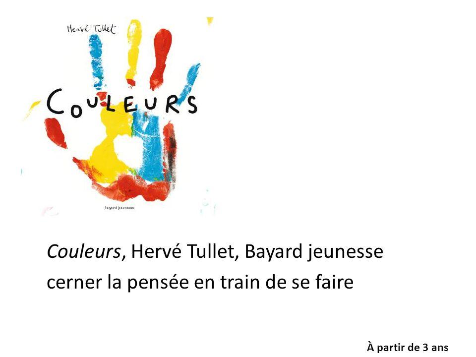Couleurs, Hervé Tullet, Bayard jeunesse