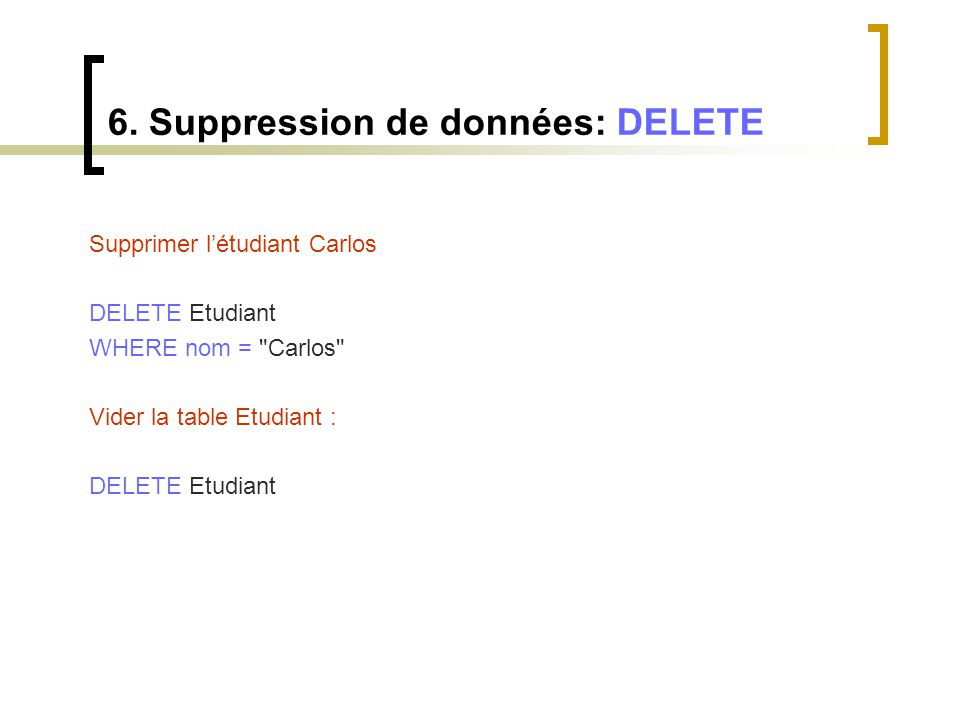 6. Suppression de données: DELETE