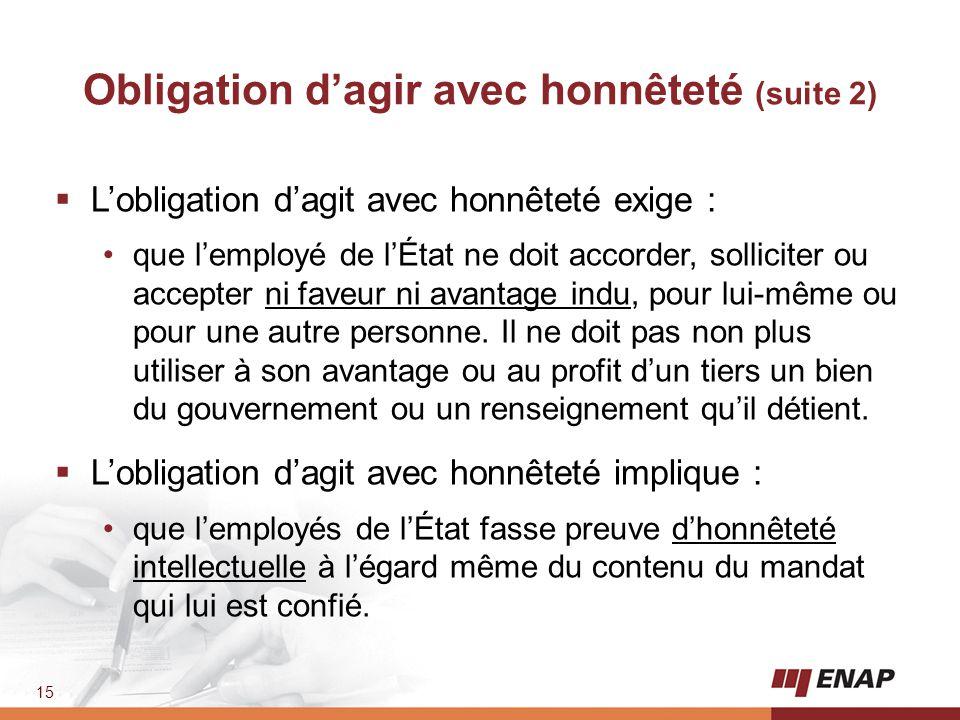 Obligation d'agir avec honnêteté (suite 2)