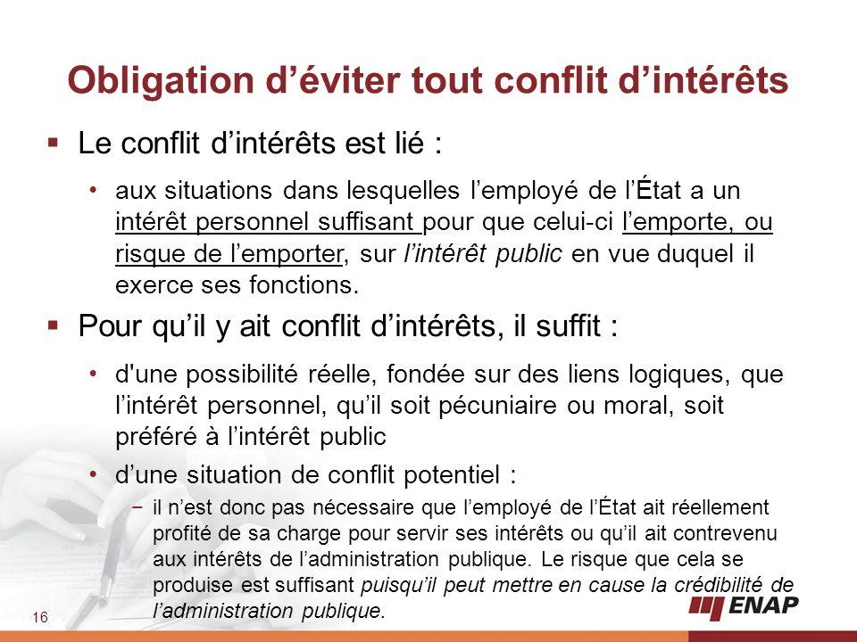Obligation d'éviter tout conflit d'intérêts