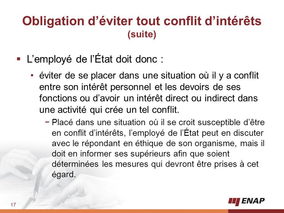 Obligation d'éviter tout conflit d'intérêts (suite)