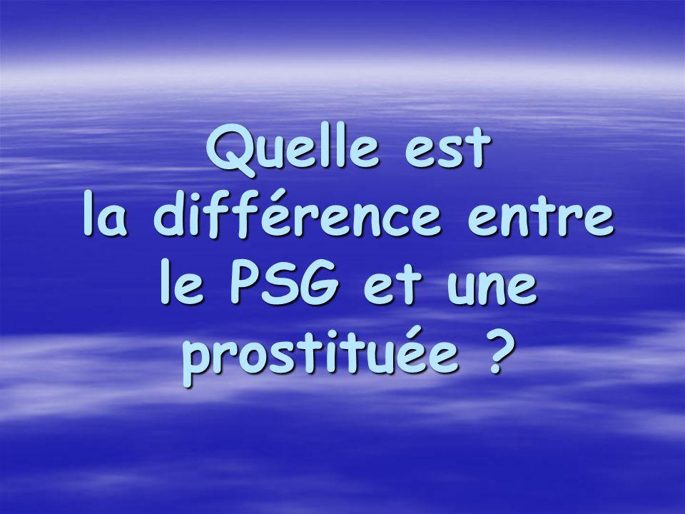 Quelle est la différence entre le PSG et une prostituée