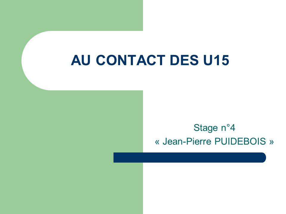 Stage n°4 « Jean-Pierre PUIDEBOIS »