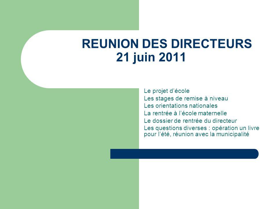 REUNION DES DIRECTEURS 21 juin 2011