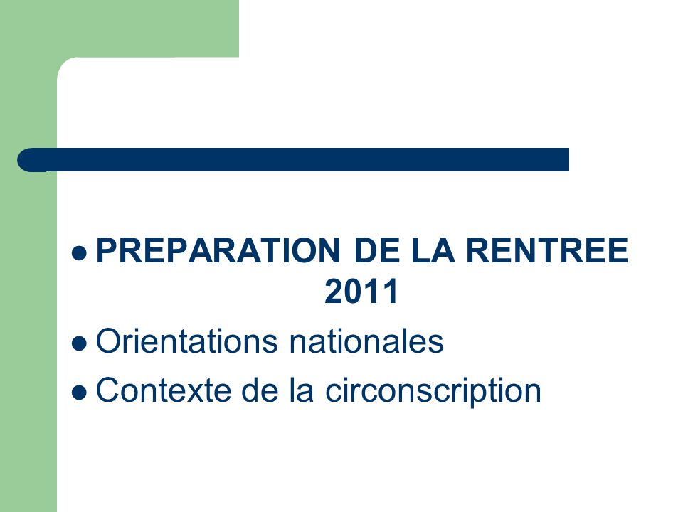 PREPARATION DE LA RENTREE 2011