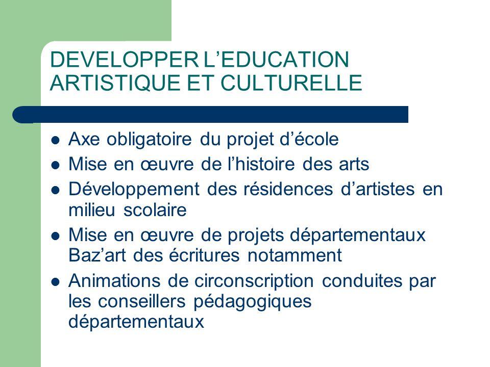 DEVELOPPER L'EDUCATION ARTISTIQUE ET CULTURELLE