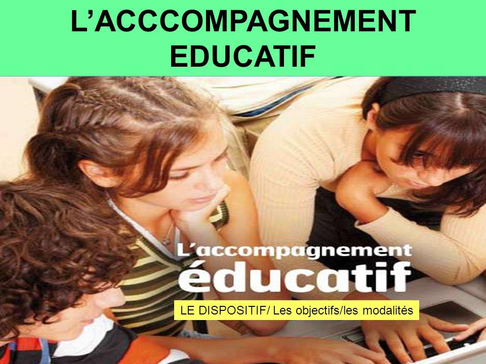 L'ACCCOMPAGNEMENT EDUCATIF
