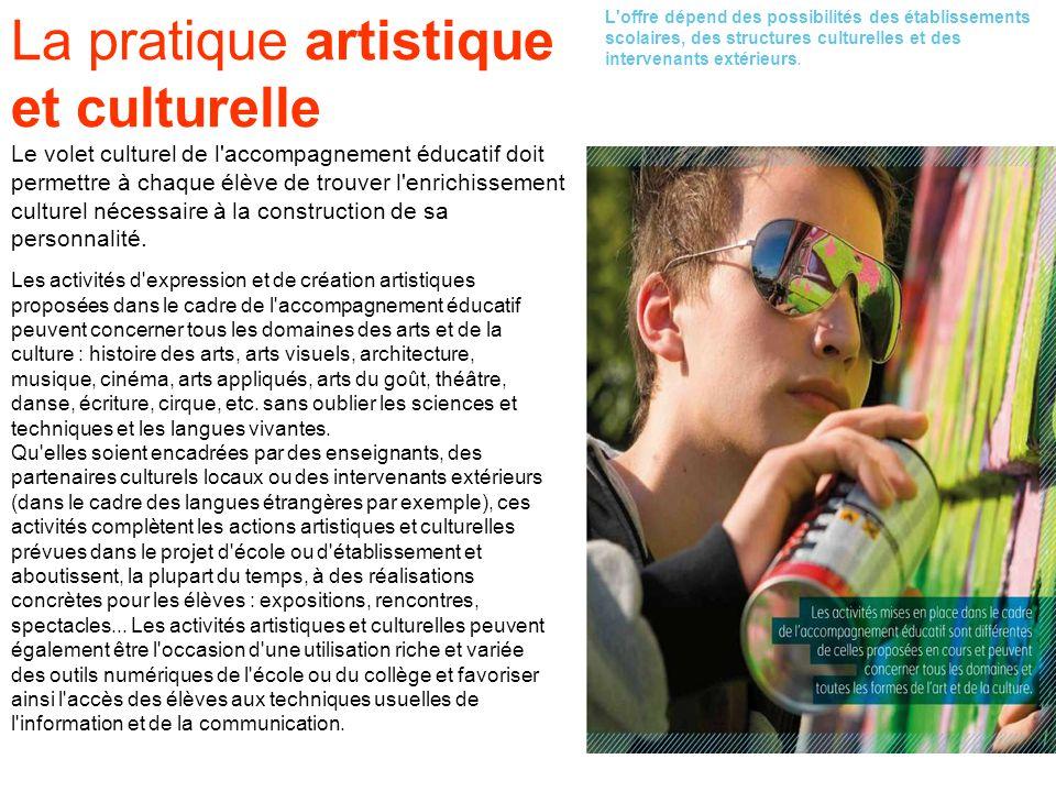 La pratique artistique et culturelle