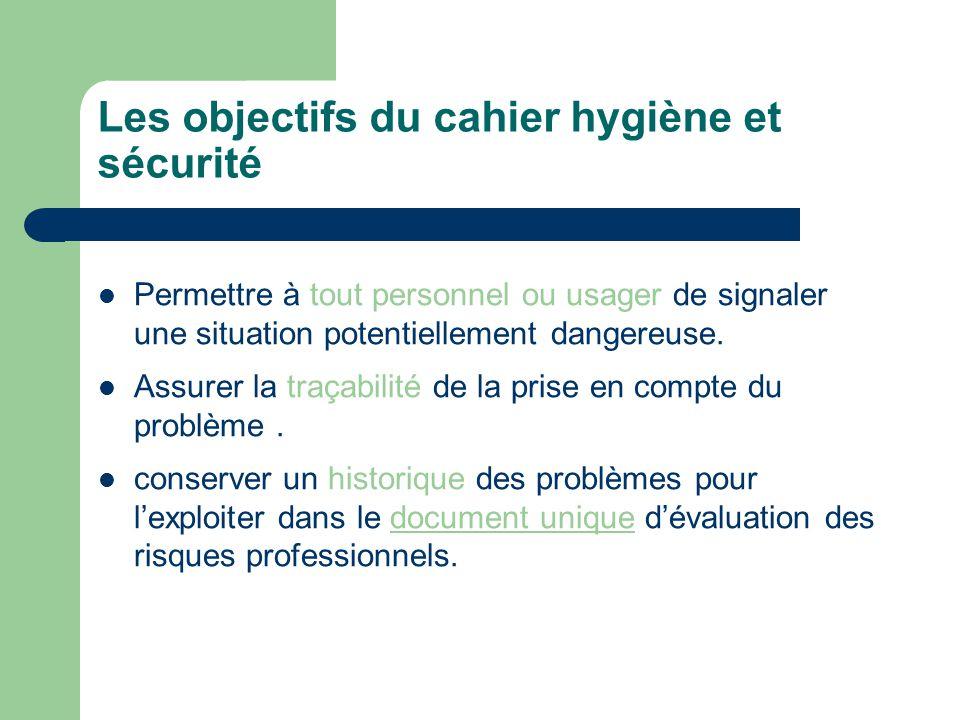 Les objectifs du cahier hygiène et sécurité