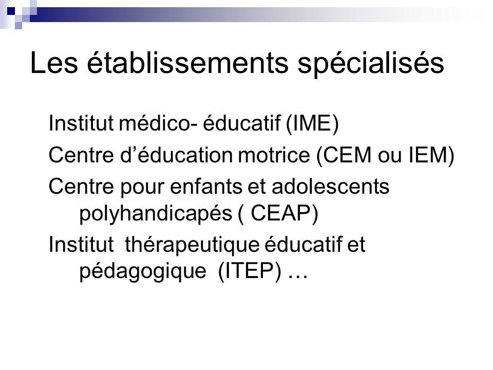 Les établissements spécialisés