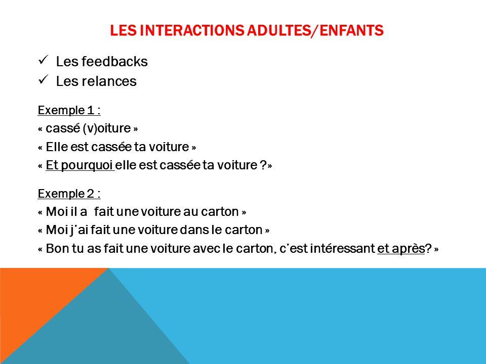 LES INTERACTIONS ADULTES/ENFANTS