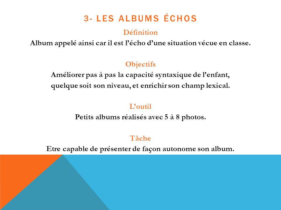 3- Les albums échos