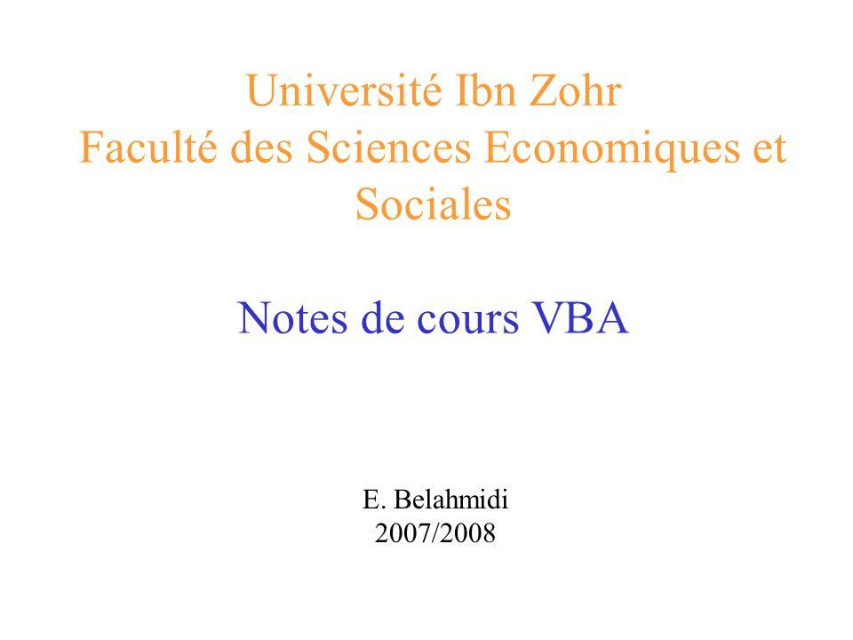 Université Ibn Zohr Faculté des Sciences Economiques et Sociales Notes de cours VBA