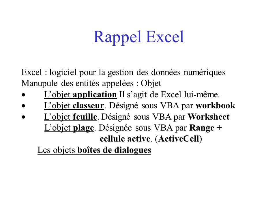 Rappel Excel Excel : logiciel pour la gestion des données numériques