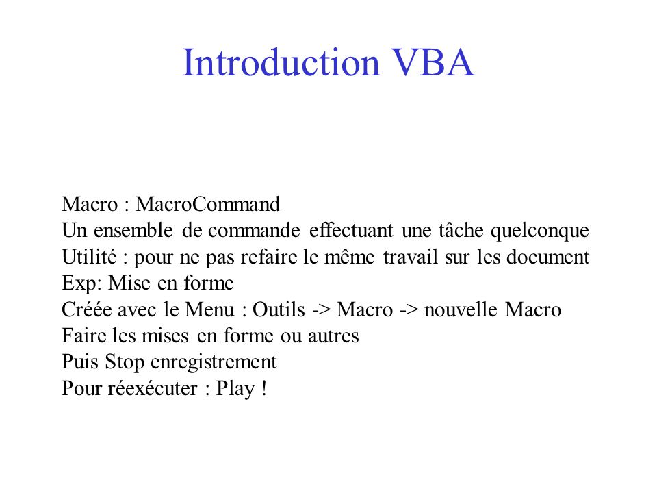 Introduction VBA Macro : MacroCommand
