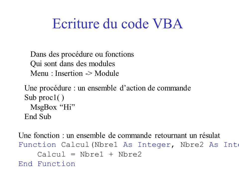 Ecriture du code VBA Dans des procédure ou fonctions