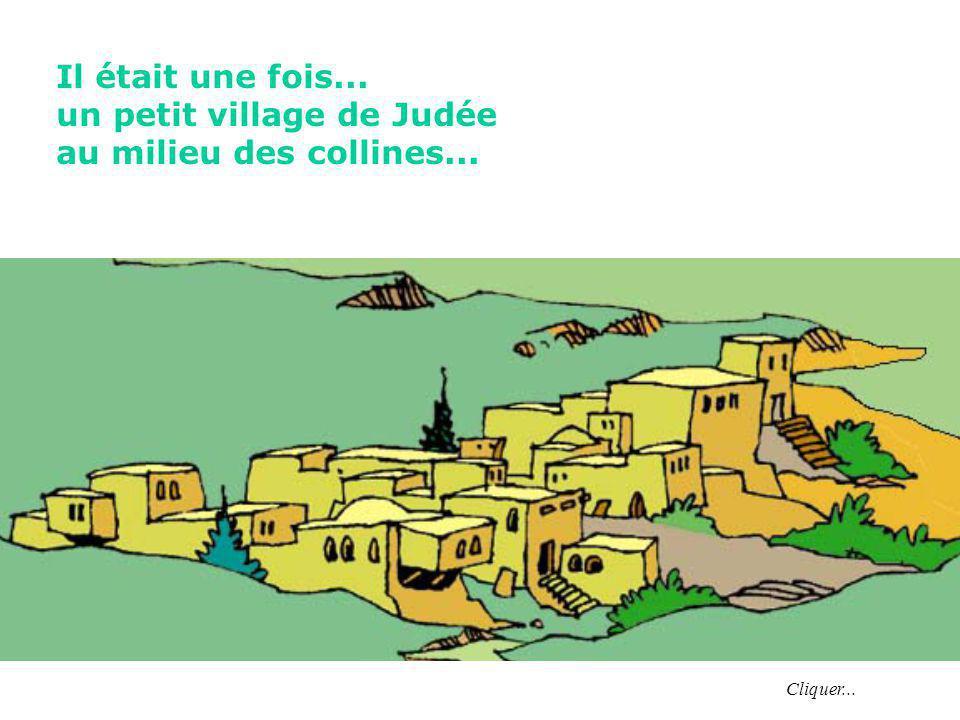 un petit village de Judée au milieu des collines...