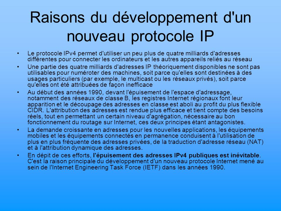 Raisons du développement d un nouveau protocole IP