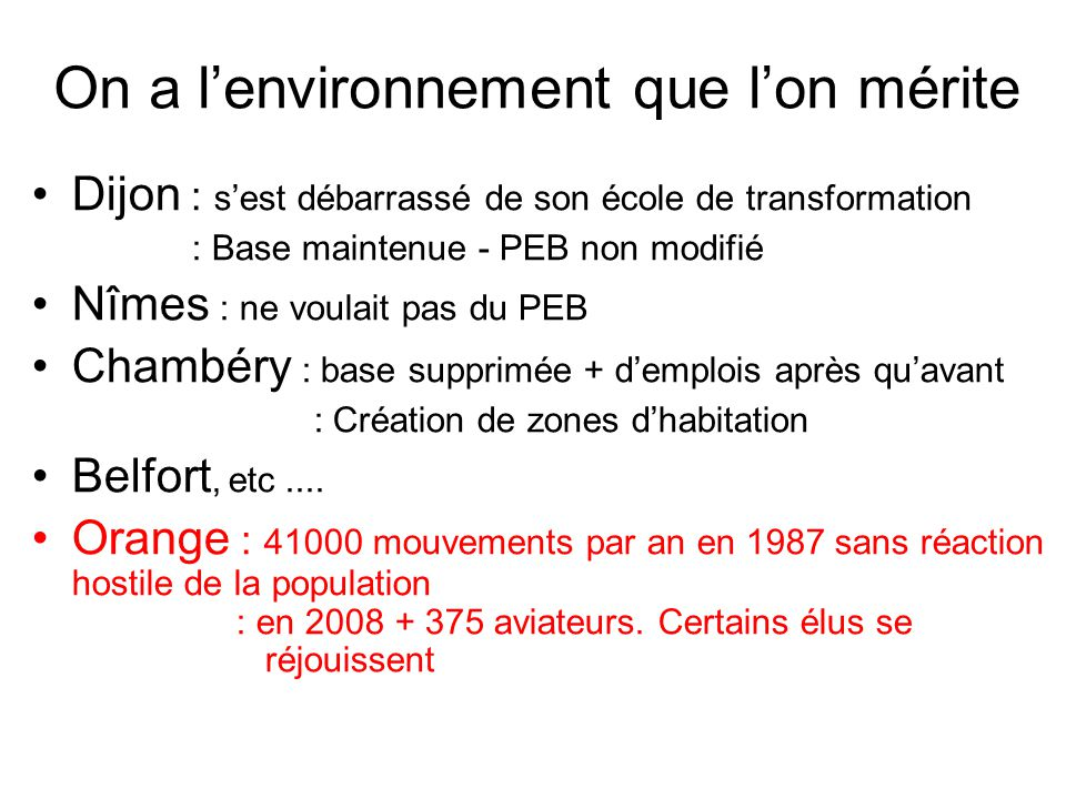 On a l'environnement que l'on mérite