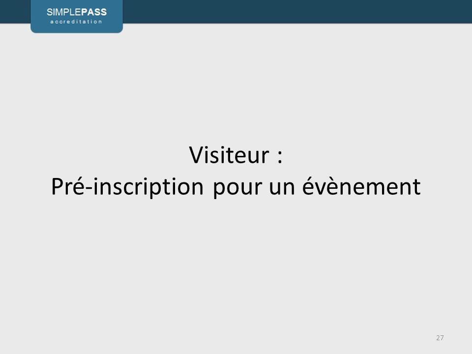 Visiteur : Pré-inscription pour un évènement