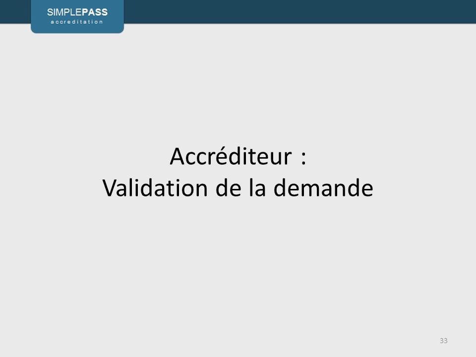 Accréditeur : Validation de la demande