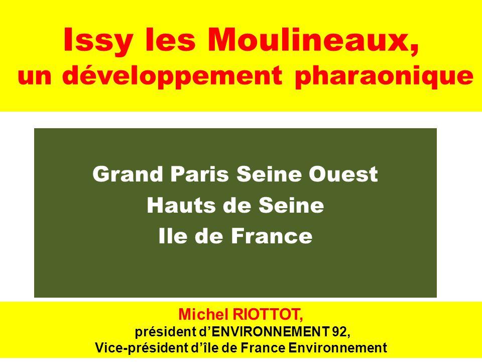 Issy les Moulineaux, un développement pharaonique