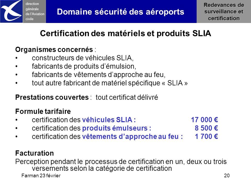 Certification des matériels et produits SLIA