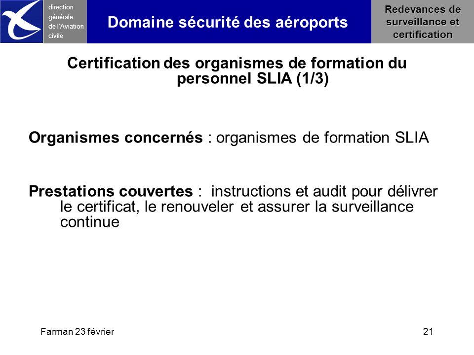 Certification des organismes de formation du personnel SLIA (1/3)