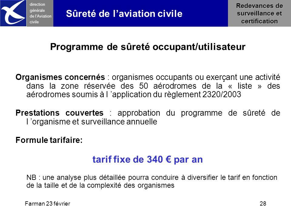 Programme de sûreté occupant/utilisateur tarif fixe de 340 € par an
