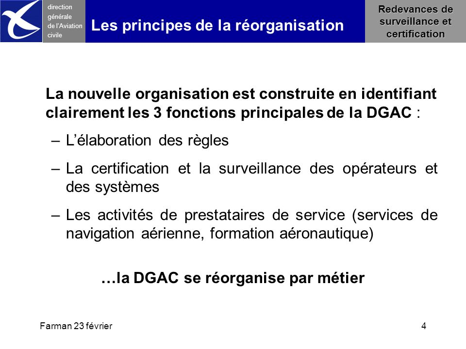 …la DGAC se réorganise par métier