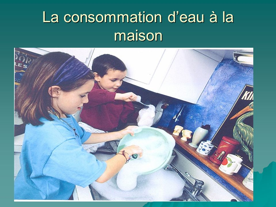 L eau ppt video online t l charger for Consommation eau maison