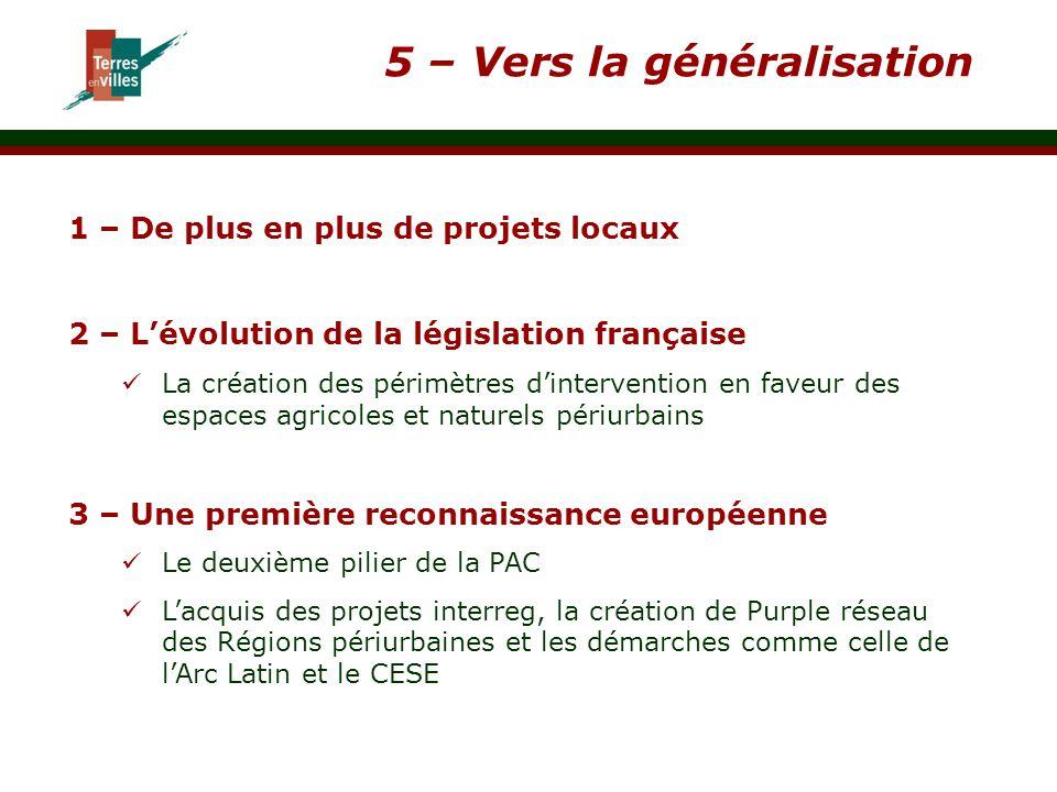 5 – Vers la généralisation