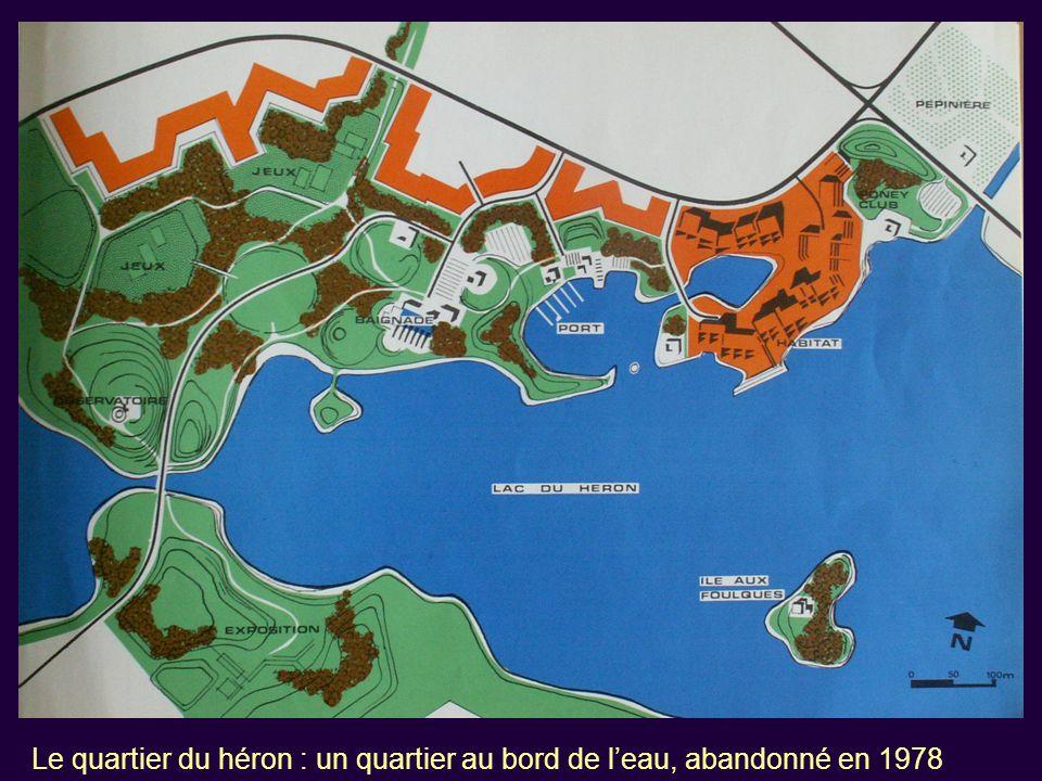 Le quartier du héron : un quartier au bord de l'eau, abandonné en 1978