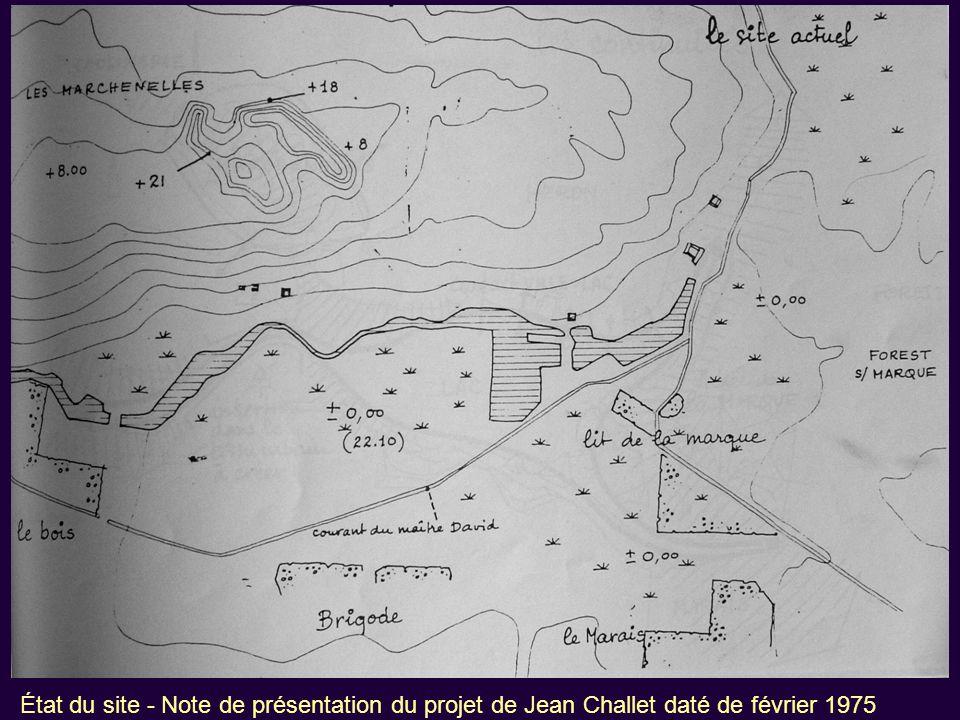 État du site - Note de présentation du projet de Jean Challet daté de février 1975
