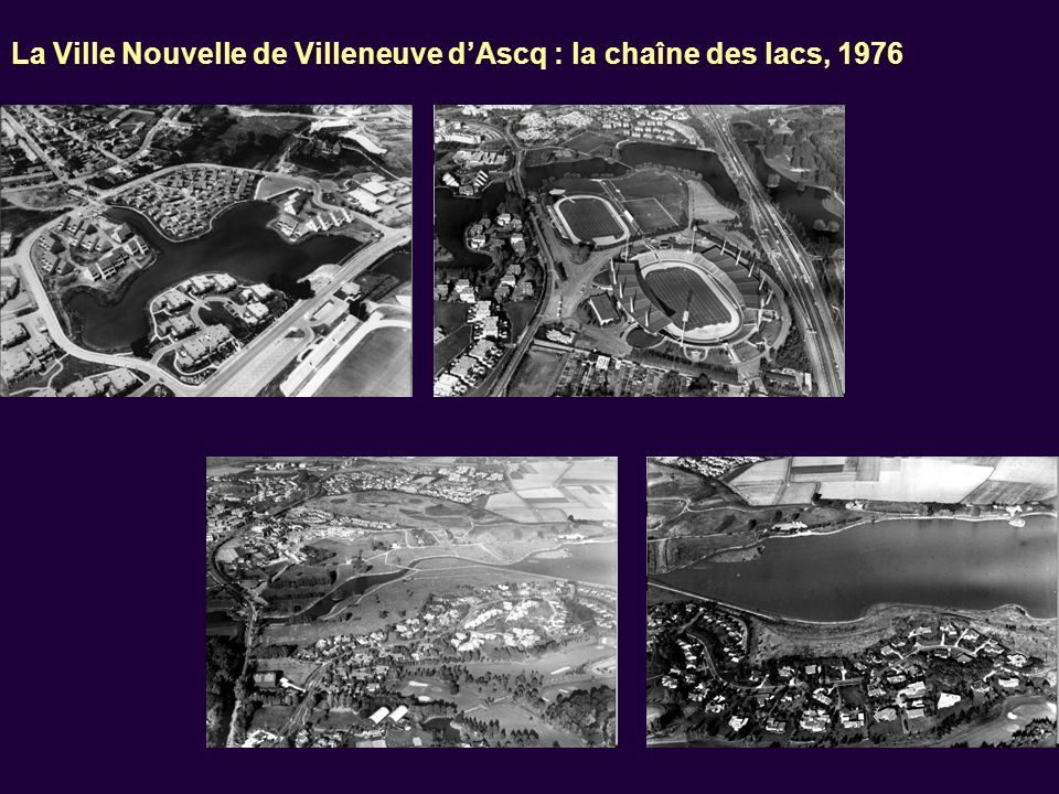 La Ville Nouvelle de Villeneuve d'Ascq : la chaîne des lacs, 1976
