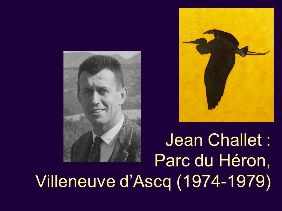 Jean Challet : Parc du Héron, Villeneuve d'Ascq (1974-1979)