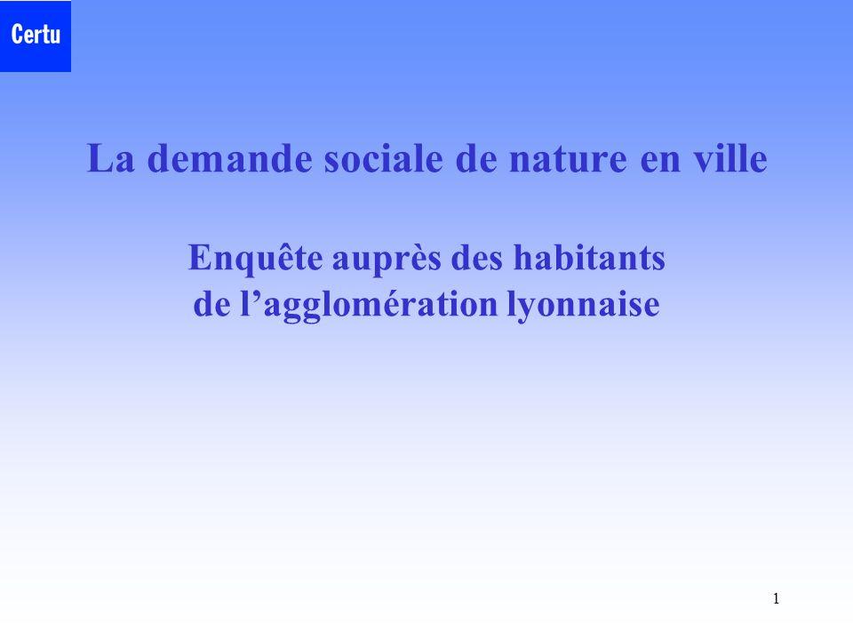 La demande sociale de nature en ville Enquête auprès des habitants de l'agglomération lyonnaise
