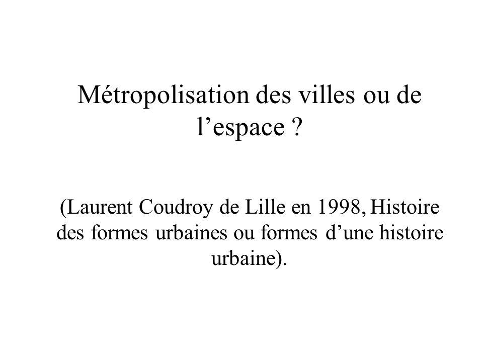 Métropolisation des villes ou de l'espace
