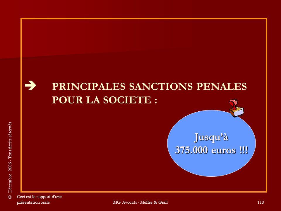  PRINCIPALES SANCTIONS PENALES POUR LA SOCIETE :
