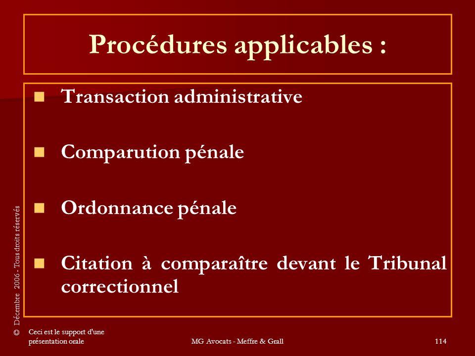 Procédures applicables :