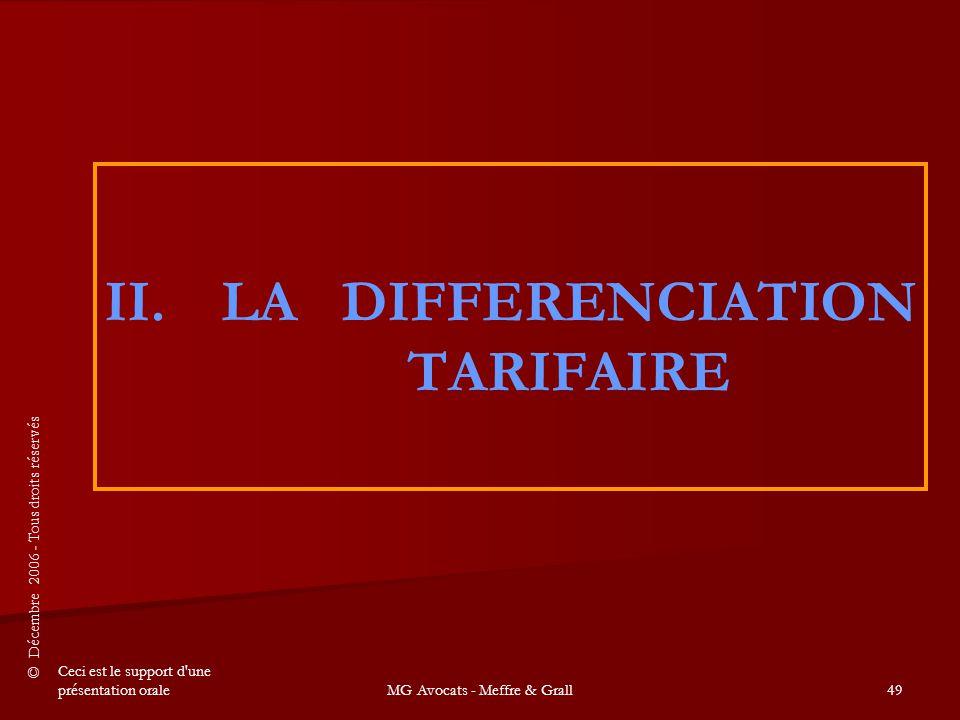 LA DIFFERENCIATION TARIFAIRE