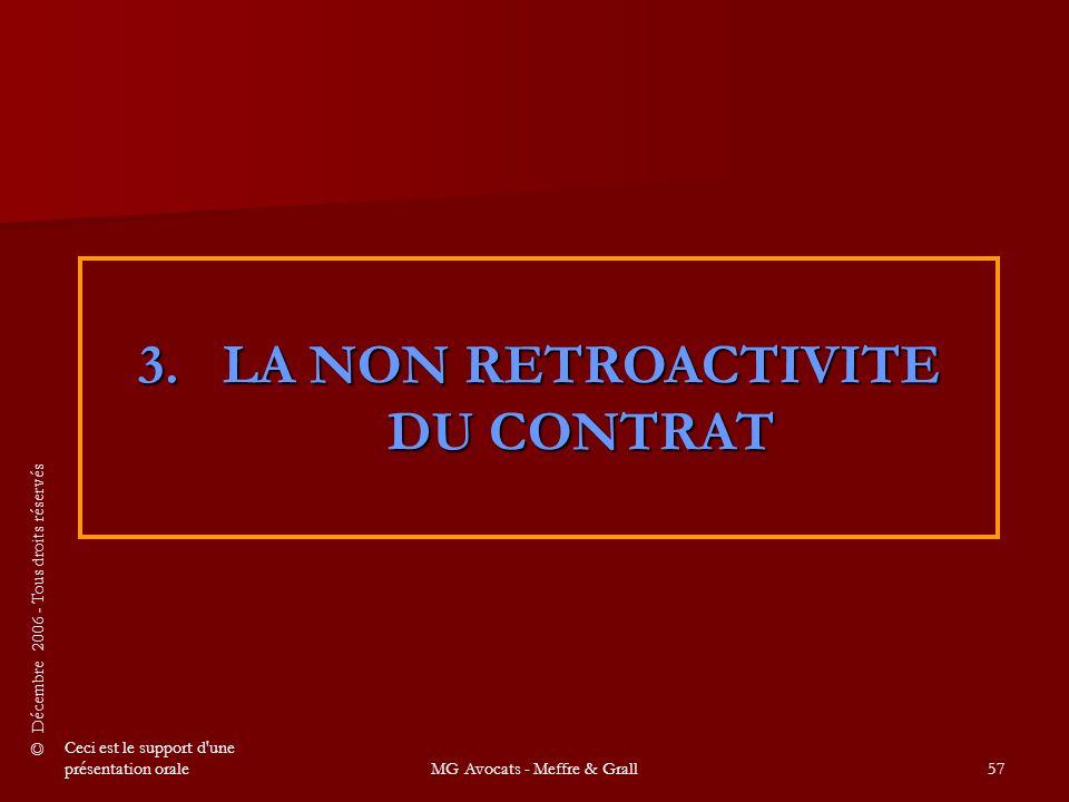 3. LA NON RETROACTIVITE DU CONTRAT