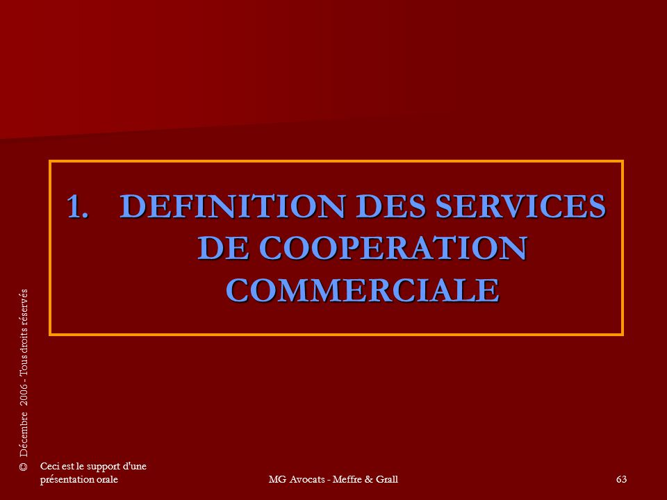 1. DEFINITION DES SERVICES DE COOPERATION COMMERCIALE