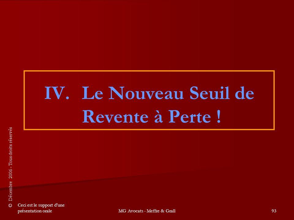 IV. Le Nouveau Seuil de Revente à Perte !
