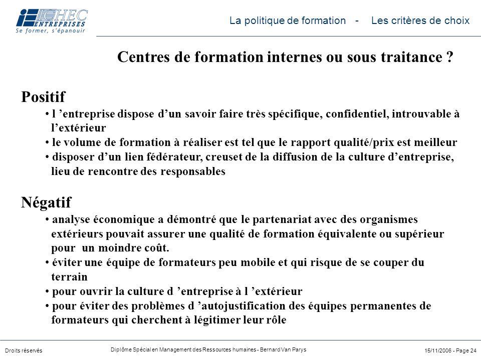 Centres de formation internes ou sous traitance