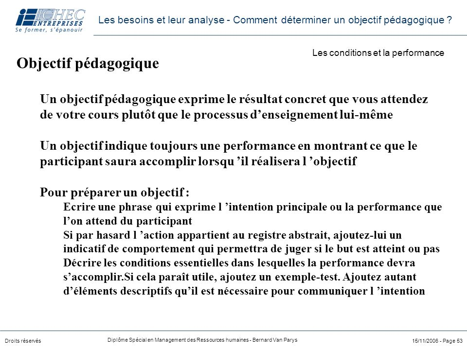 Les conditions et la performance
