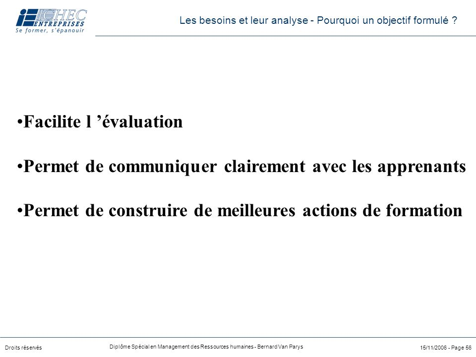 Facilite l 'évaluation