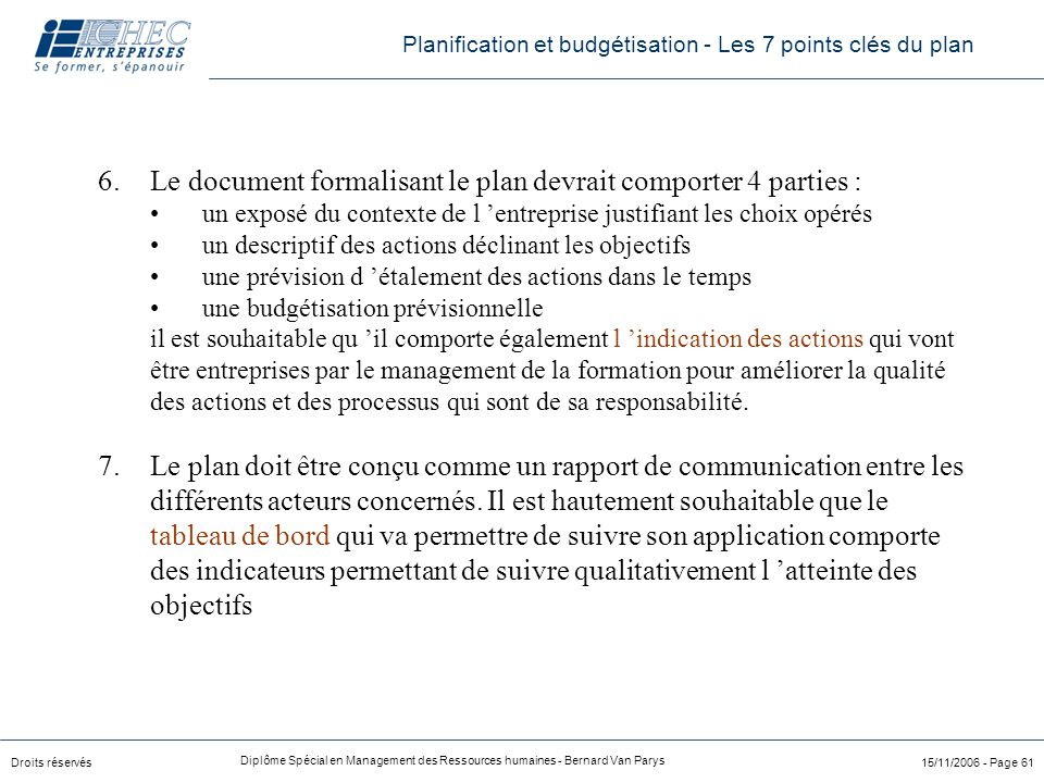 Le document formalisant le plan devrait comporter 4 parties :