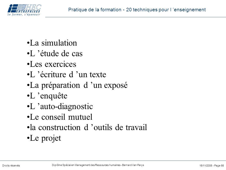La préparation d 'un exposé L 'enquête L 'auto-diagnostic