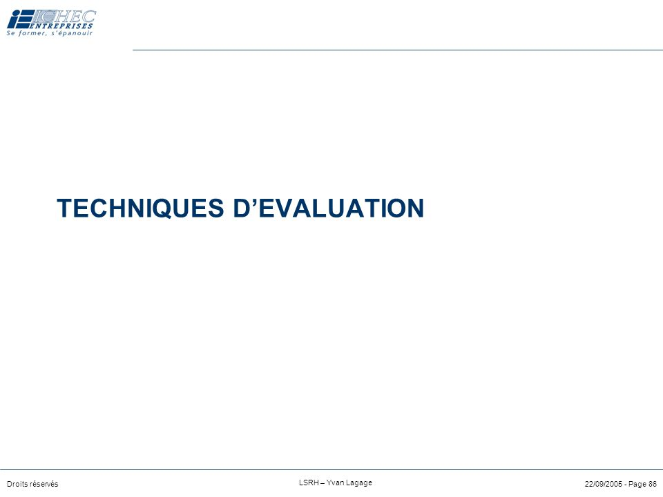 TECHNIQUES D'EVALUATION